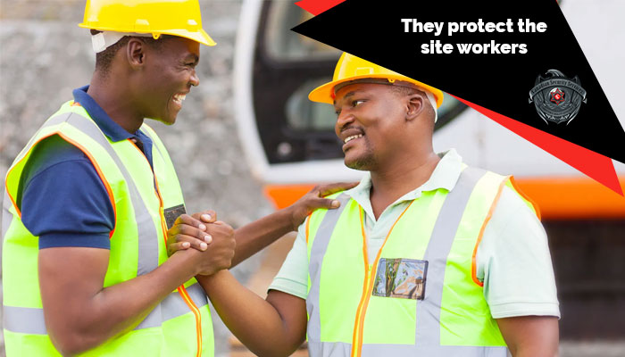 protect the site workers
