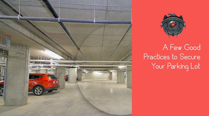 A Few Good Practices to Secure Your Parking Lot