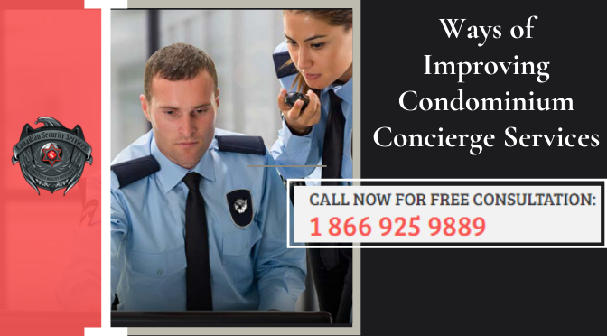 Ways of Improving Condominium Concierge Services