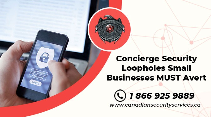 Concierge Security Loopholes Small Businesses MUST Avert