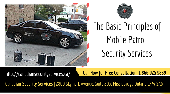 The Basic Principles of Mobile Patrol Security Services