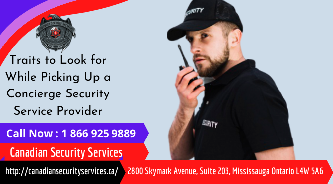 Traits to Look for While Picking Up a Concierge Security Service Provider