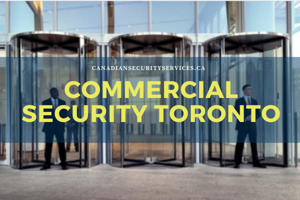 Commercial Security Toronto