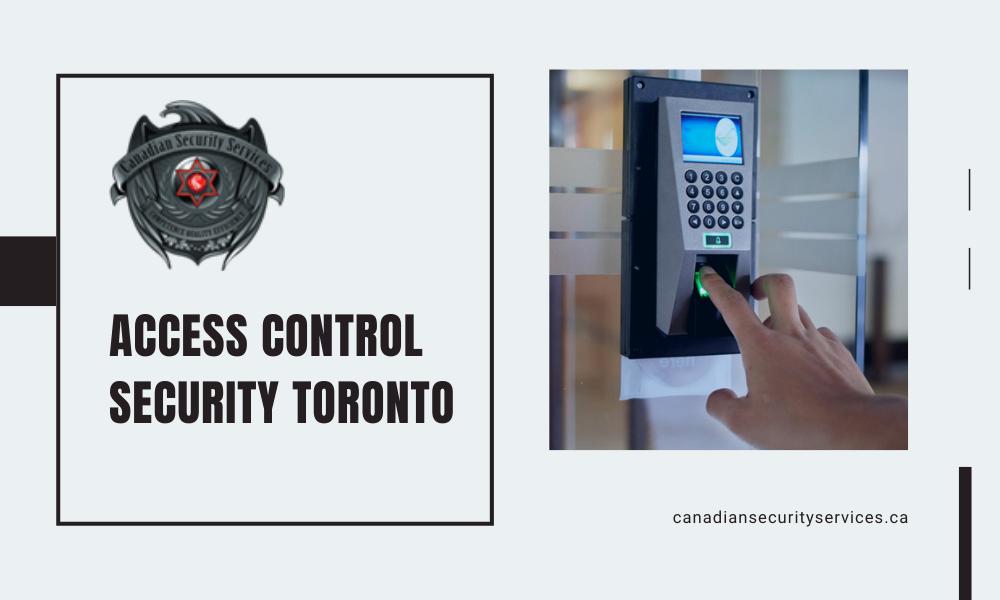 Access Control Security Toronto