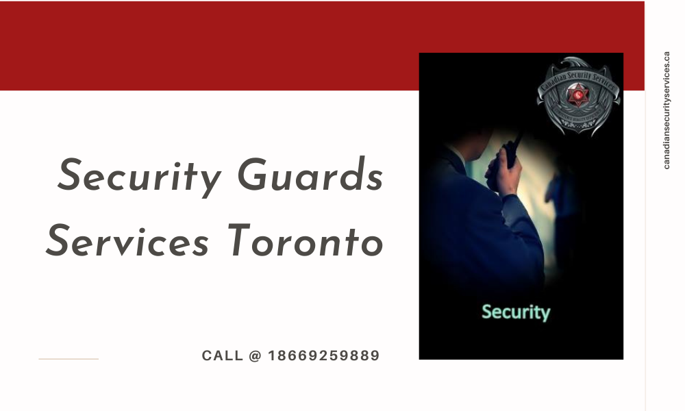 Security Guards Services Toronto